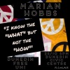 """I KNOW THE """"WHAT"""" BUT NOT THE """"HOW"""": A talk by MarianHobbs"""